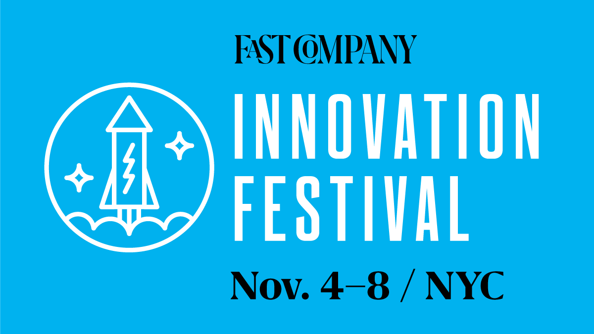 Fast Company Innovation Festival
