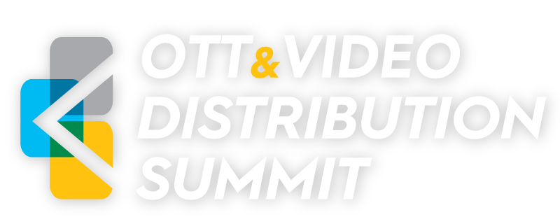 OTT & Content Video Distribution Summit