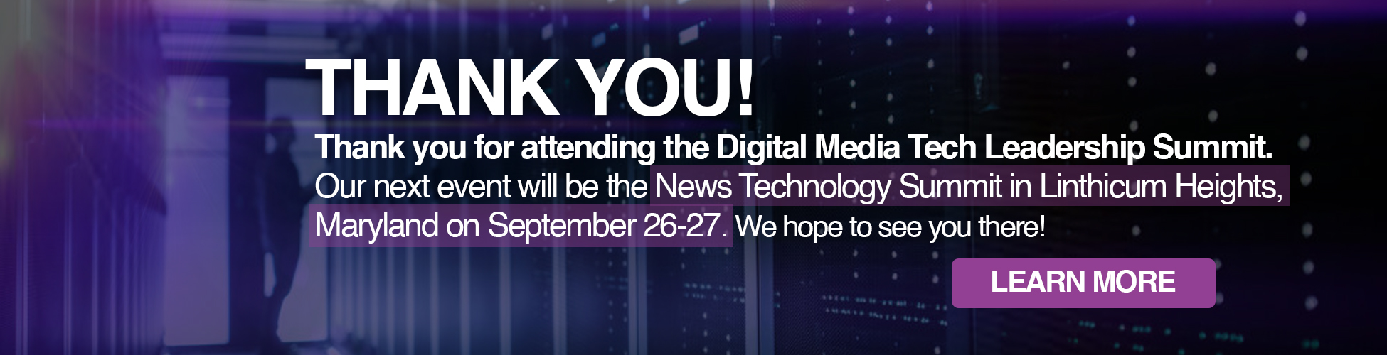 Thank You!, See You at News Technology Summit