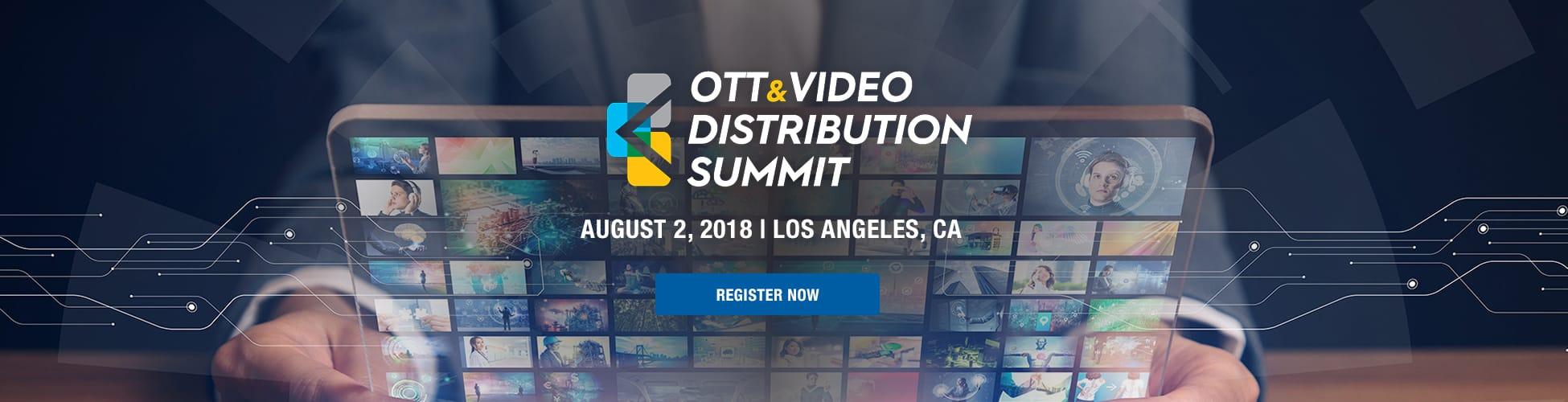 OTT & Content Video Distribution Summit