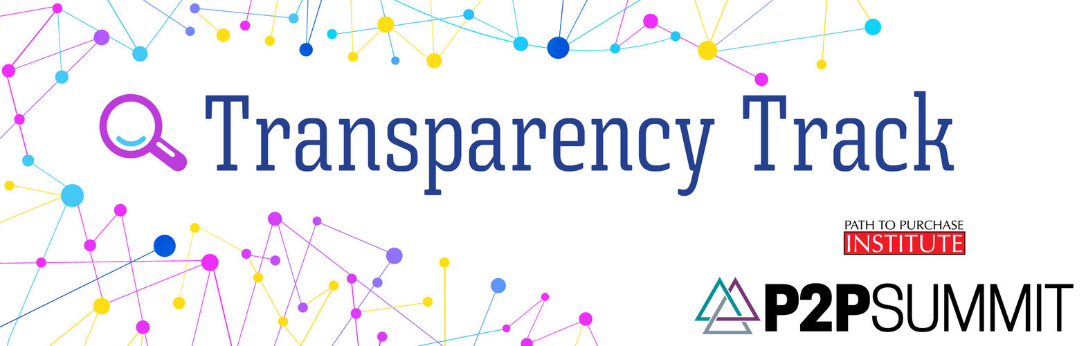 Transparency Track: 2019 Path to Purchase Summit